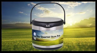 The Quarter Acre Pot